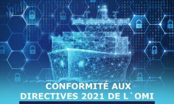 LA CYBERSÉCURITÉ AVANT TOUT : DIRECTIVES 2021 DE L'OMI (Organisation Maritime Internationale)